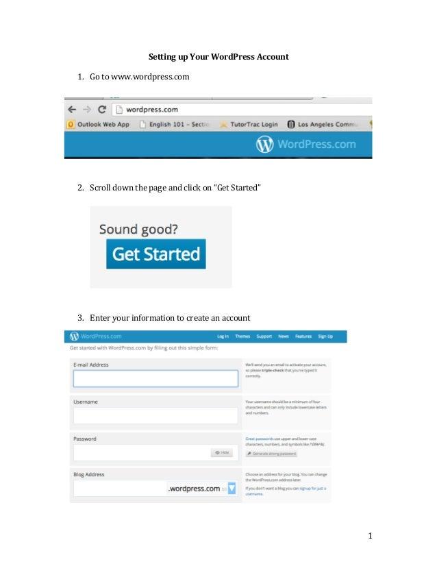 Setting  up  Your  WordPress  Account       1. Go  to  www.wordpress.com                     ...