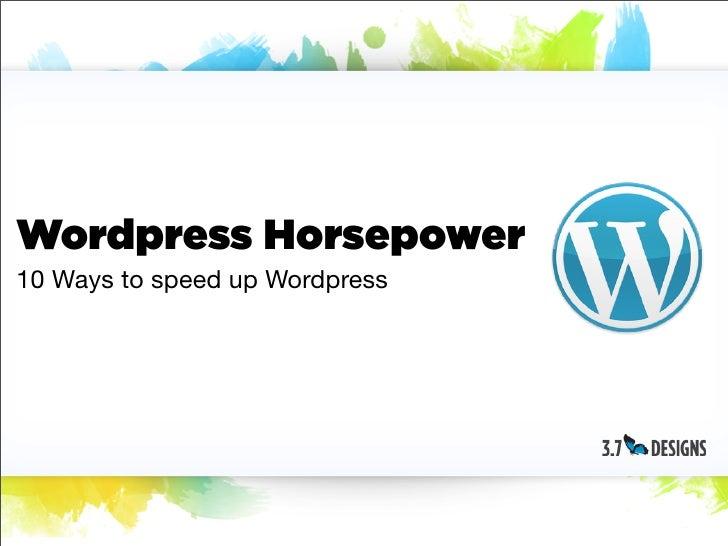 Wordpress horsepower