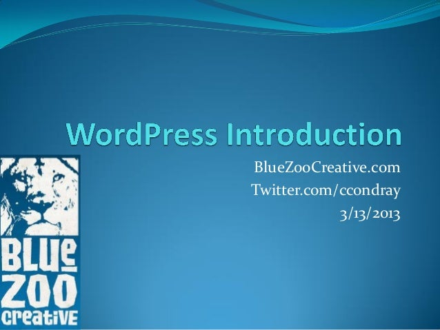 BlueZooCreative.comTwitter.com/ccondray            3/13/2013