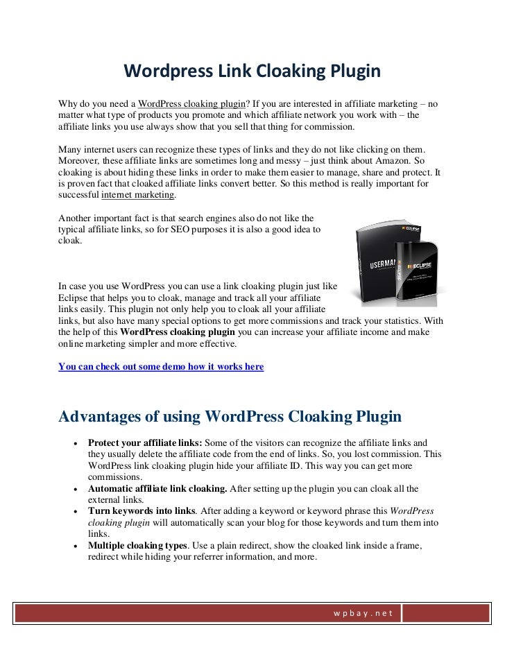 Wordpress Link Cloaking PluginWhy do you need a WordPress cloaking plugin? If you are interested in affiliate marketing – ...