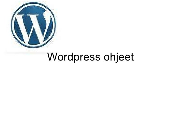 Wordpress ohjeet