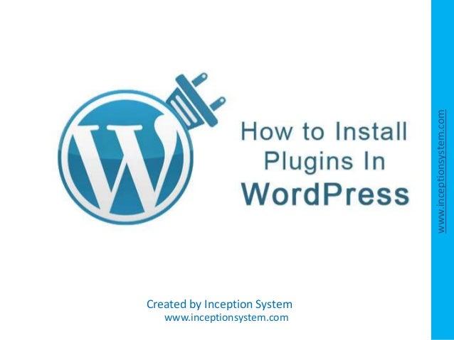 WordPress Plugin Installation - Step by Step Guidelines