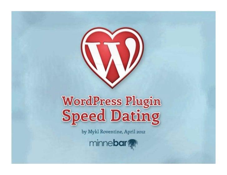 Word press plugins speed datingWordPress Plugin Speed Dating