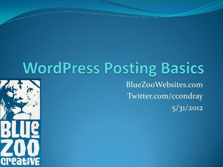 BlueZooWebsites.comTwitter.com/ccondray            5/31/2012
