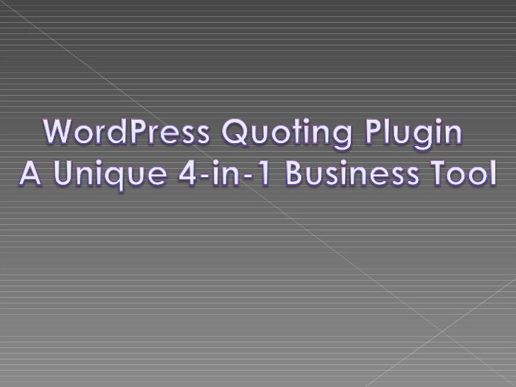 a unique  business tool Wordpress quote engine