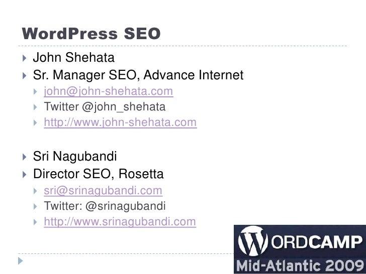 WordPress SEO    John Shehata    Sr. Manager SEO, Advance Internet        john@john-shehata.com        Twitter @john_s...