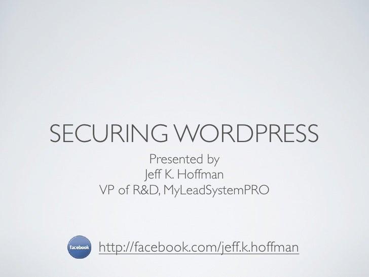 Securing WordPress by Jeff Hoffman
