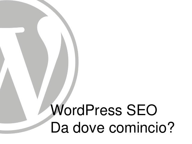 WordPress SEODa dove comincio?