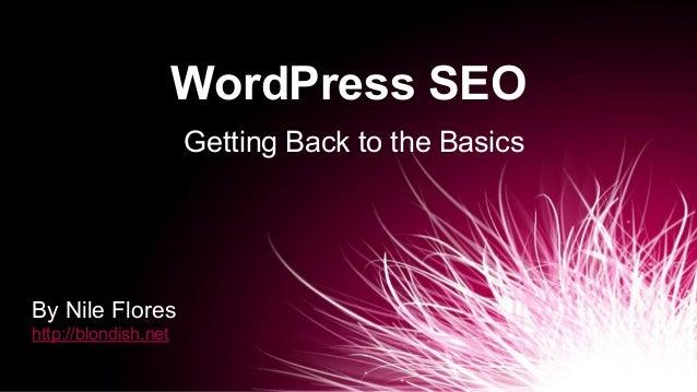 WordPress SEO: Getting Back to the Basics