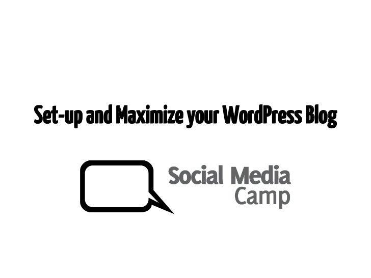 Set-up and Maximize your WordPress Blog