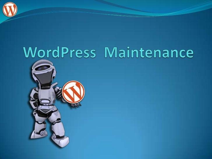 WordPress  Maintenance<br />