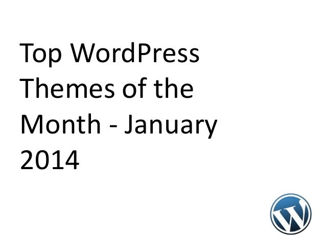 Top WordPress Themes of the Month - January 2014