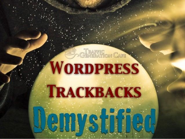 Wordpress Trackbacks  Demystified