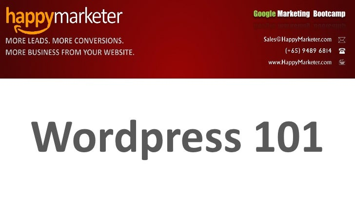 Google Marketing Bootcamp     Wordpress 101
