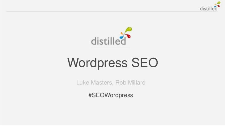 Wordpress SEO Luke Masters, Rob Millard     #SEOWordpress
