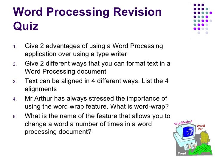 uses and application of word processing Microsoft word processing has improved and it made the work of typing definitely faster and convenient   what are the advantages and disadvantages of microsoft word.