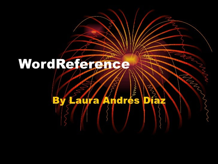 WordReference By Laura Andrés Díaz