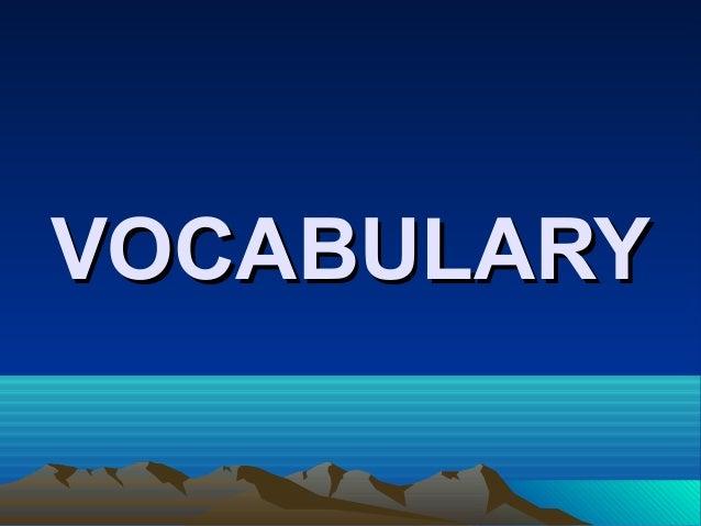 VOCABULARYVOCABULARY
