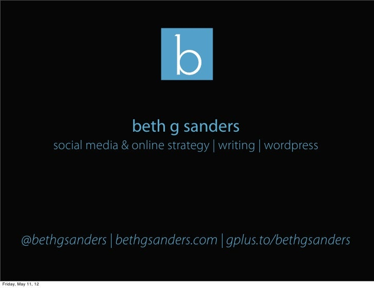beth g sanders                     social media & online strategy | writing | wordpress         @bethgsanders | bethgsande...