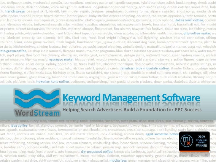 Keyword Management Software<br />Helping Search Advertisers Build a Foundation for PPC Success <br />