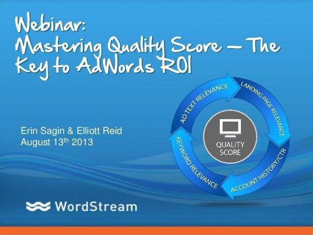 Mastering Quality Score: The Key to AdWords ROI [Webinar]