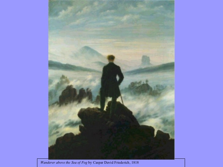 Wanderer above the Sea of Fog  by Caspar David Friederich, 1818