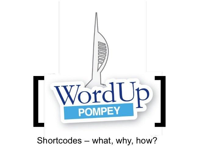 Shortcodes: WordUp Pompey! Feb-2012