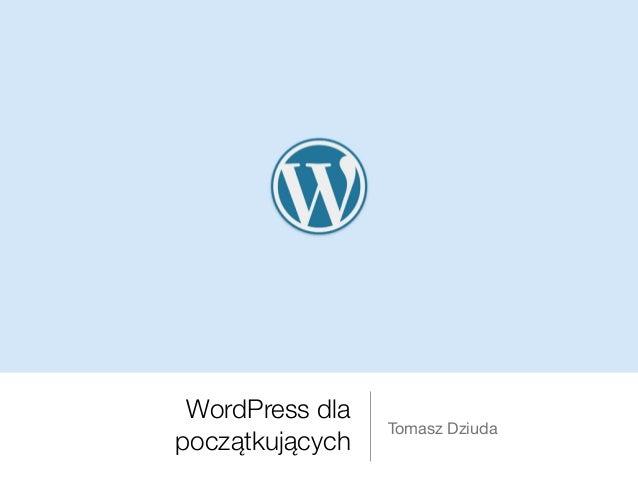 WordPress dla początkujących Tomasz Dziuda