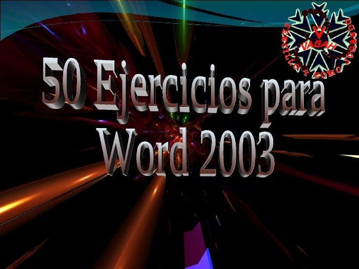 50 Ejercicios para Word 2003