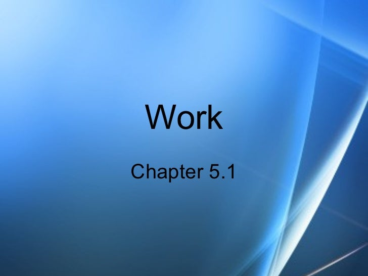 WorkChapter 5.1
