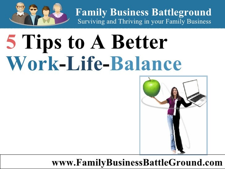 5 Tips to A Better Work-Life-Balance