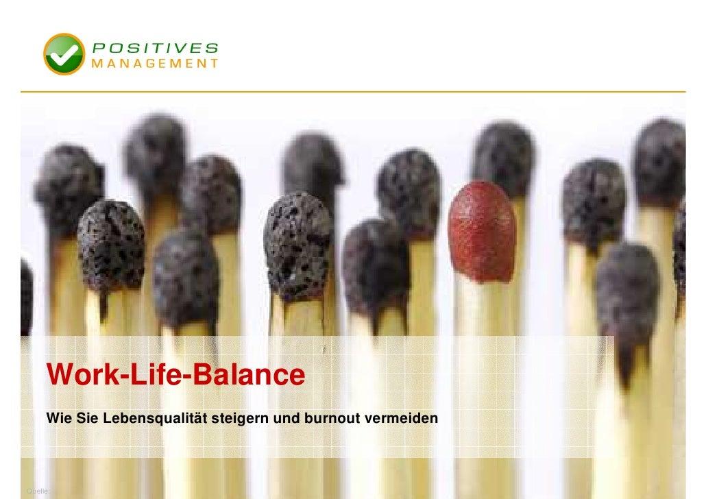 Work Life Balance und Lebensqualität
