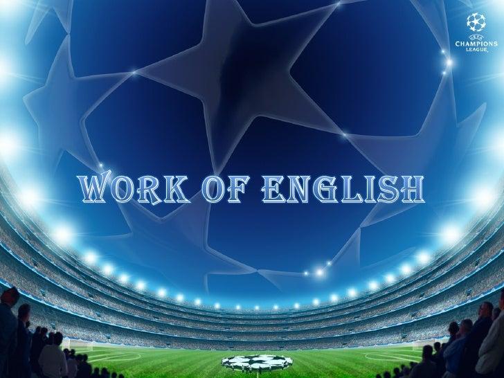 Work Of English ( Football )