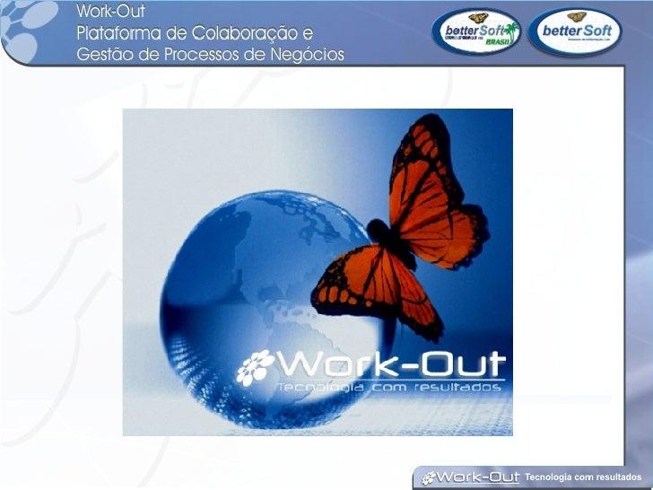 Work Out   Apresentacao Global Do Produto    Ver 1 4   2007 09 27