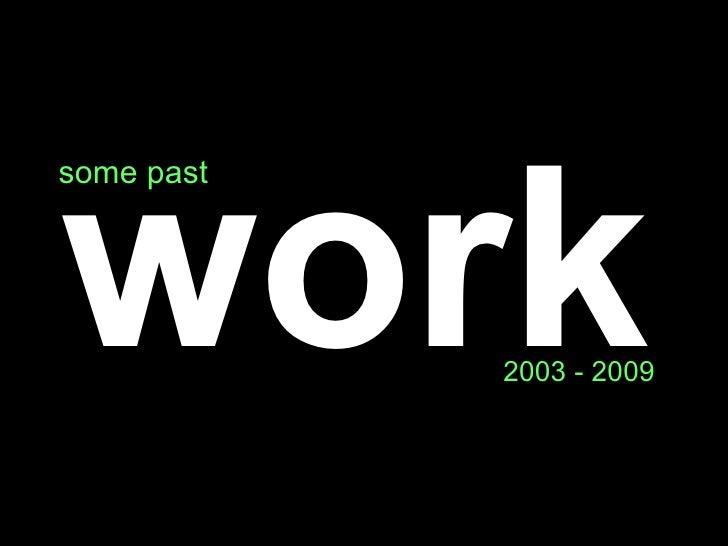 Work 2003+