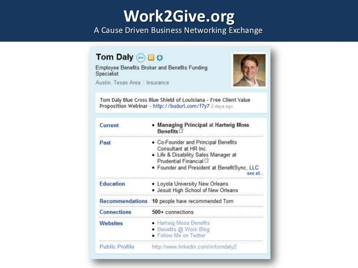 Work2Give.org<br />A Cause Driven Business Networking Exchange<br />