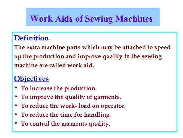 Work aids of sewing machines