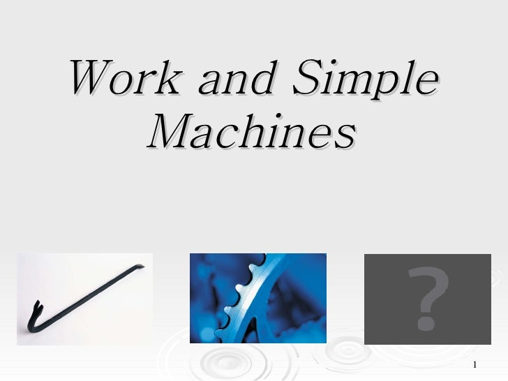 Work And Simple Machines[1]