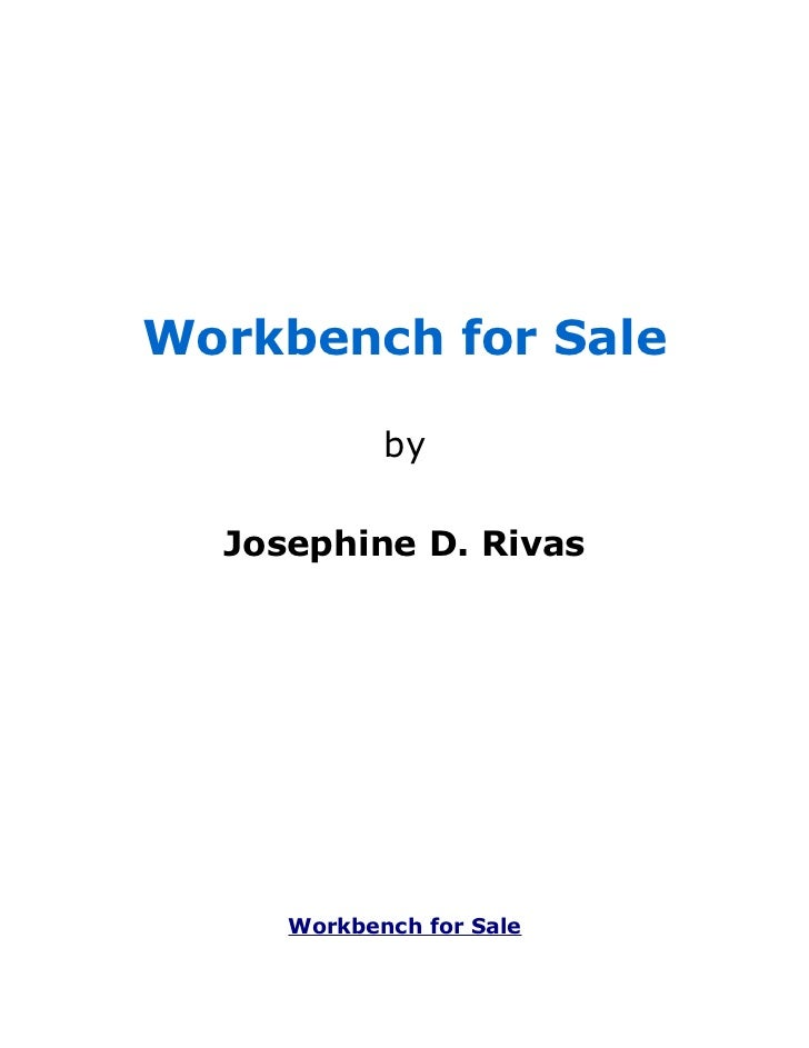 Workbench for Sale            by  Josephine D. Rivas     Workbench for Sale