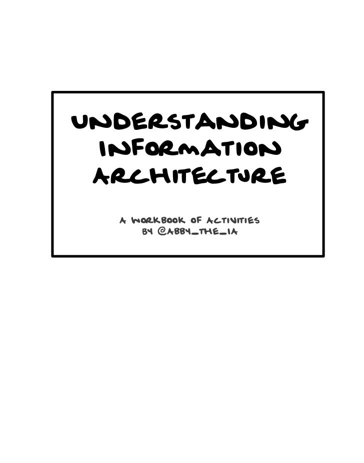 Understanding Information Architecture: A companion Workbook