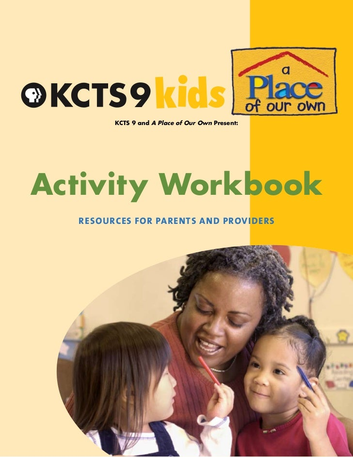 KCTS 9 and A Place of Our Own Present:Activity Workbook