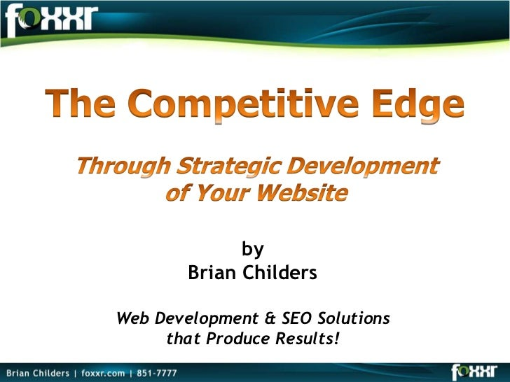 by        Brian ChildersWeb Development & SEO Solutions     that Produce Results!