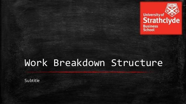 Work Breakdown Structure Subtitle