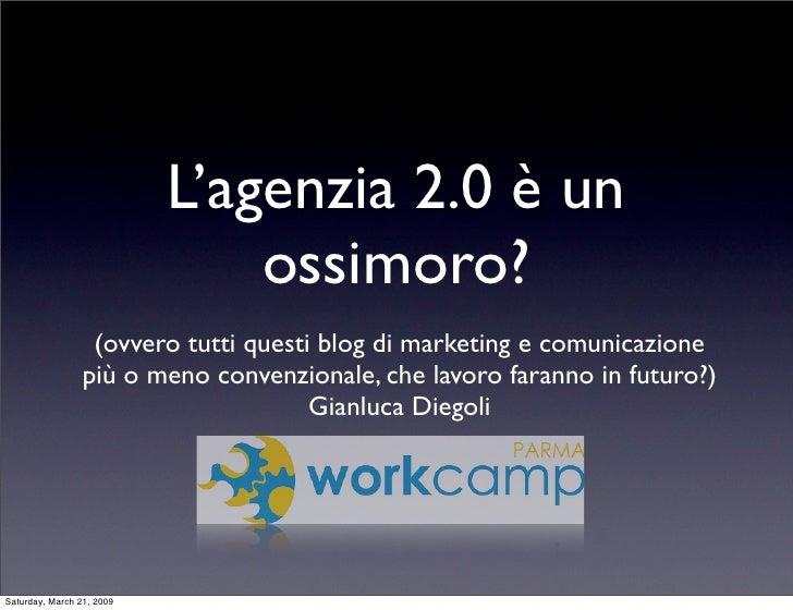 L'agenzia 2.0 è un ossimoro? - Workcamp Parma