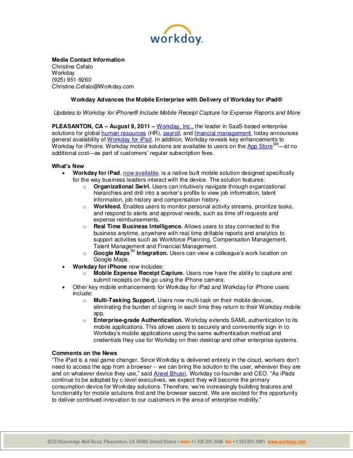 Media Contact Information  Christine Cefalo  Workday  (925) 951-9260  Christine.Cefalo@Workday.com          Workday Advanc...