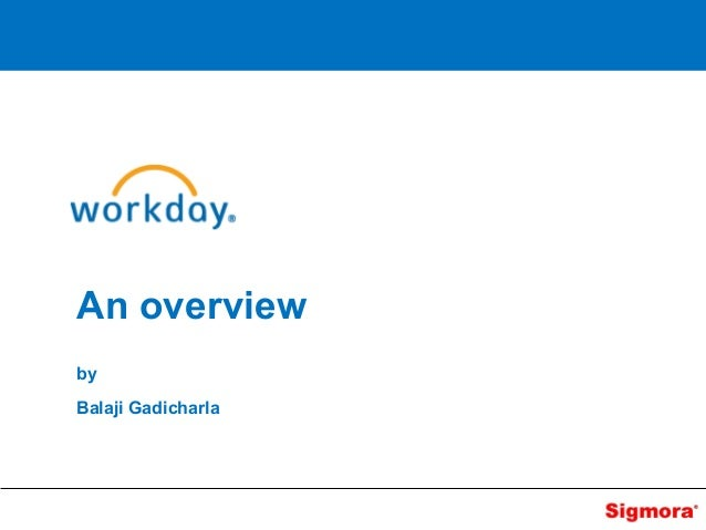 Workday overview sigmora