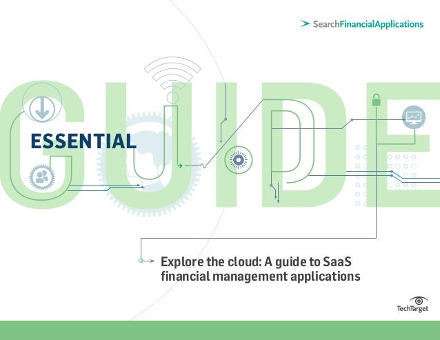 ESSENTIAL  Explore the cloud: A guide to SaaS financial management applications