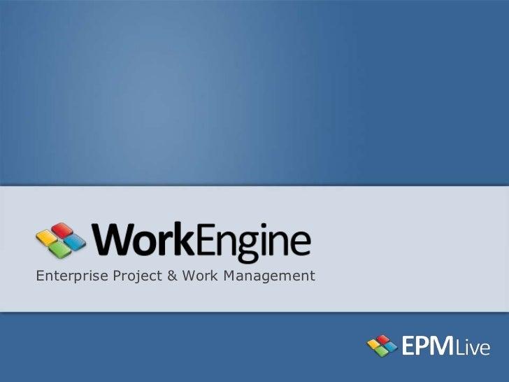 WorkEngine Overview