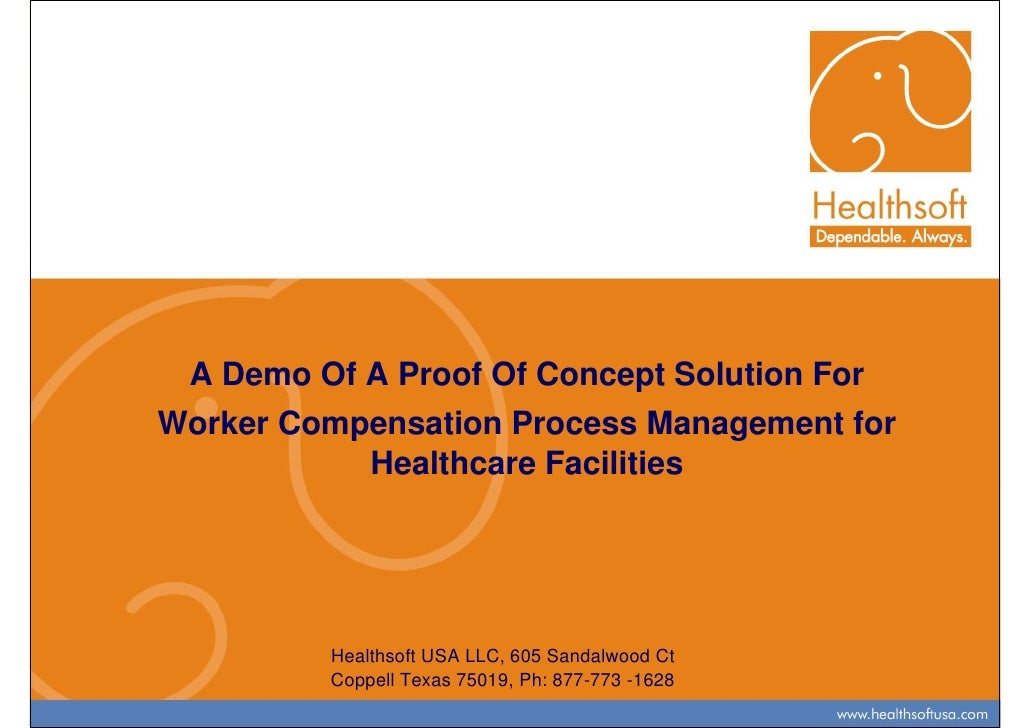 A Demo Of A Proof Of Concept Solution ForWorker Compensation Process Management for           Healthcare Facilities       ...