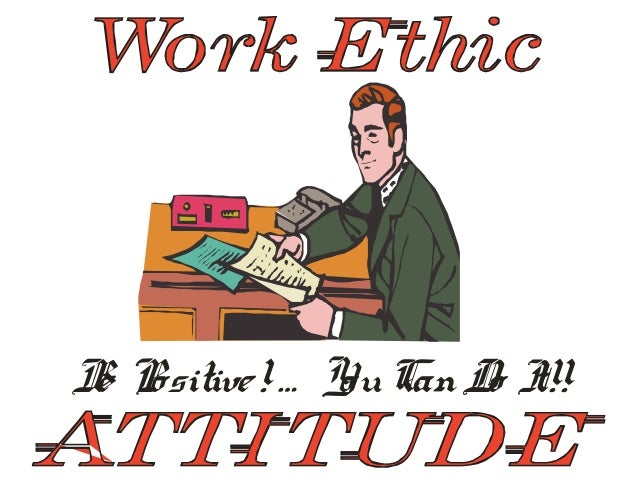 good work ethic essays Work ethics are a major focus of today's employers it's not uncommon for an  employee to lose one's job over poor work ethics if an employee lacks good  work.